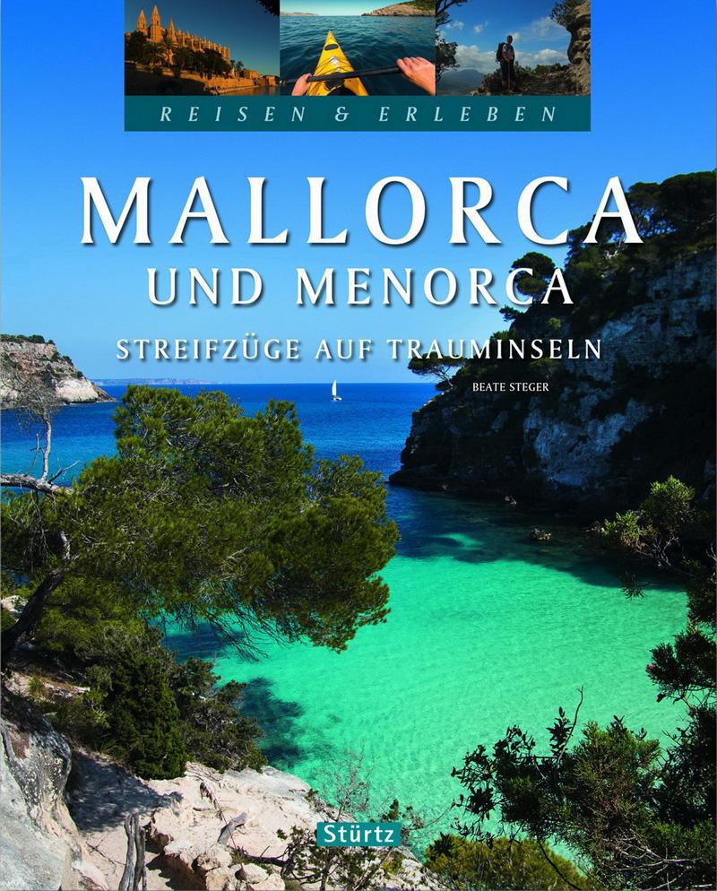 Bild Mallorca & Menorca - Streifzüge auf Trauminseln, von Beate Steger - erschienen im Stürtz Verlag Würzburg