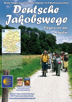 Plakat zu Pilgern vor der Haustür - Jakobswege in Deutschland von Beate Steger