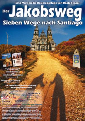 Plakat zu Der Jakobsweg - Sieben Wege nach Santiago von Beate Steger